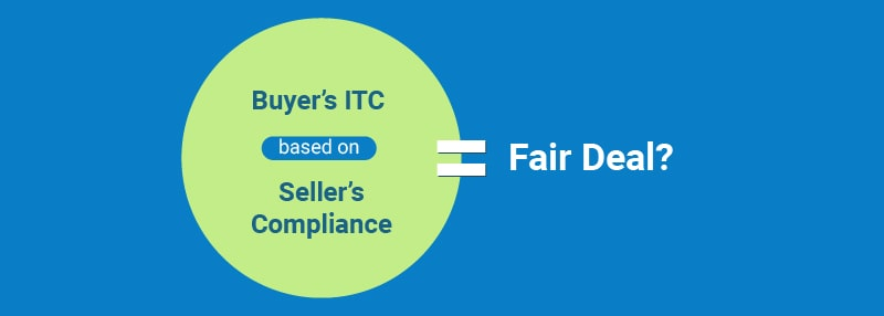 Buyer's ITC based on seller's compliance