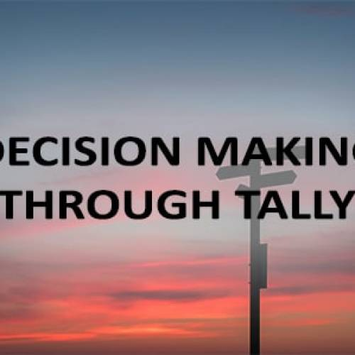 Decision Making Through Tally