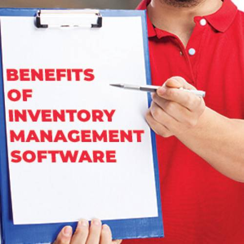 BENEFITS OF INVENTORY MANAGEMENT SOFTWARE