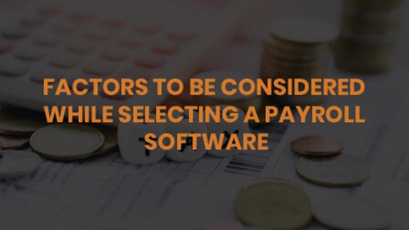 factors about payroll software